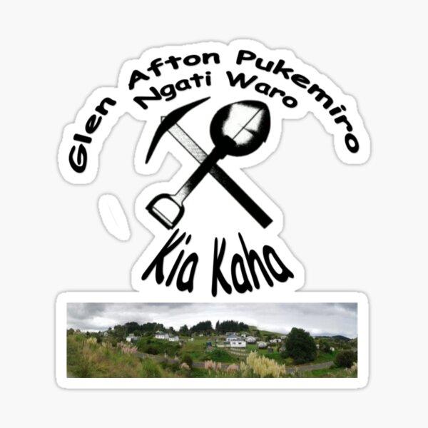 Glen Afton Pukemiro Ngati Waro Kia Kaha Sticker
