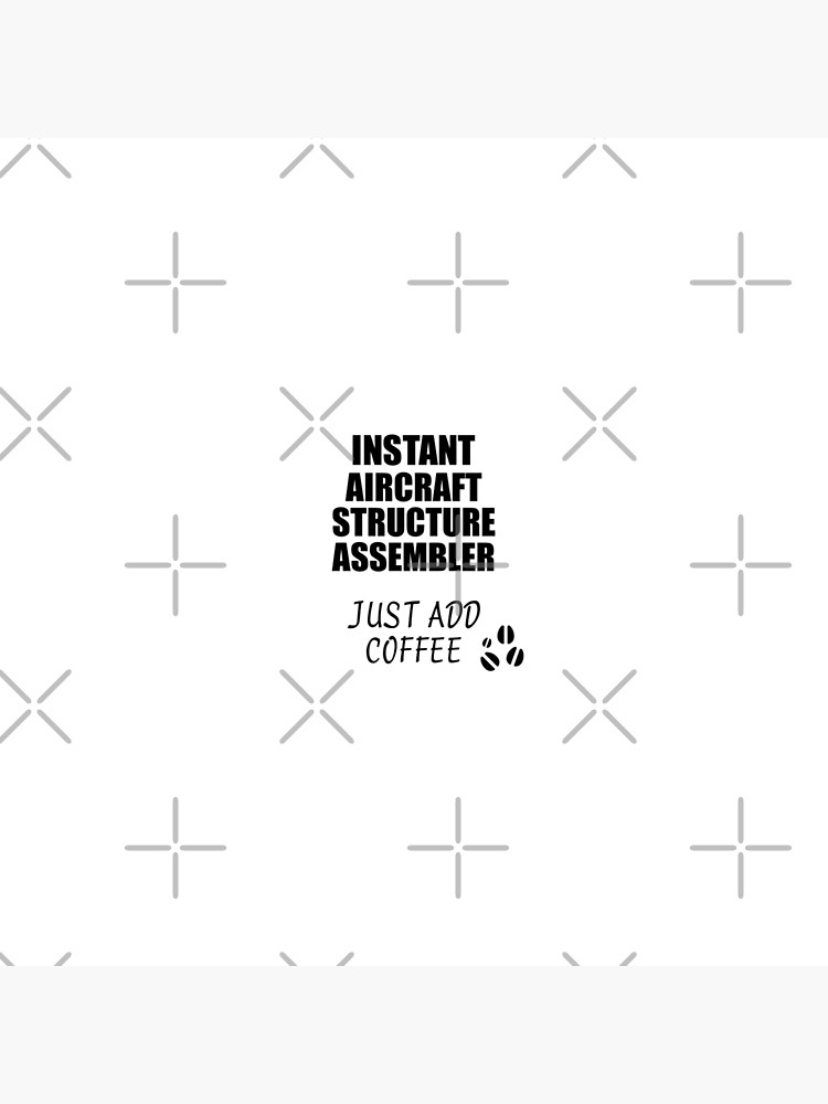 Aircraft Structure Assembler Instant Just Add Coffee Funny Gift Idea for Coworker Present Workplace Joke Office von FunnyGiftIdeas