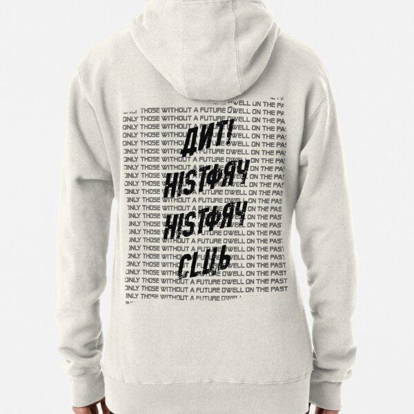 Anti History History Club Pullover Hoodie