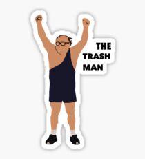 Its always sunny in Philadelphia The trashman Sticker
