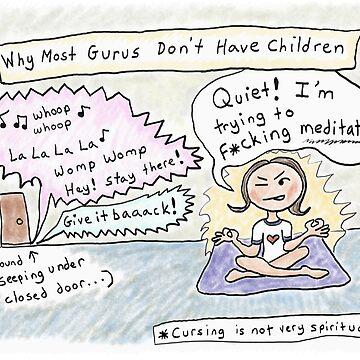 I'm Trying to F*cking Meditate! -Guru Mom by kpalana