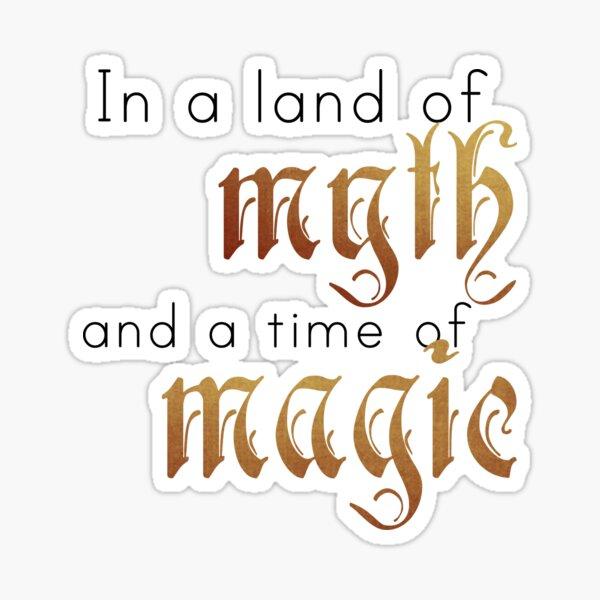 "Merlin-inspired ""In a Land of Myth""  Sticker"
