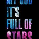My God It's Full of Stars - Cutout Version by Magmata