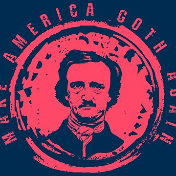 Make America Goth Again - Funny Literature Pun Gift by yeoys