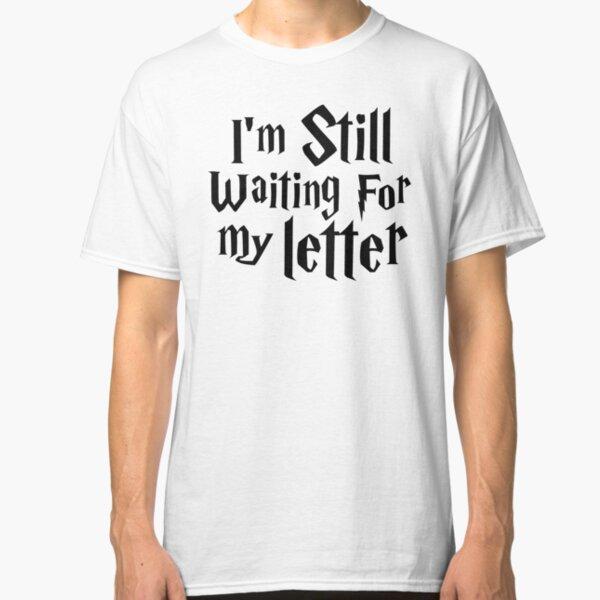 Still waiting... Classic T-Shirt
