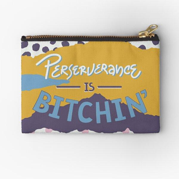 Perserverance is Bitchin Zipper Pouch
