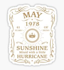 May 1978 Sunshine Mixed With A Little Hurricane Sticker
