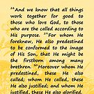Bible Verses - Romans 8:28-30 by EuniceWilkie