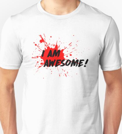 I am Awesome! - Light T-Shirt Version T-Shirt