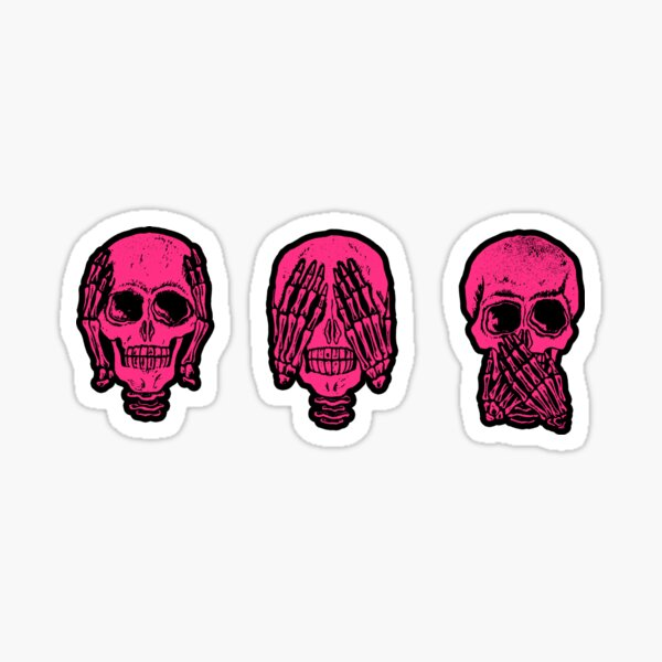 SEE NO EVIL , HEAR NO EVIL , SPEAK NO EVIL SKULLS  Sticker