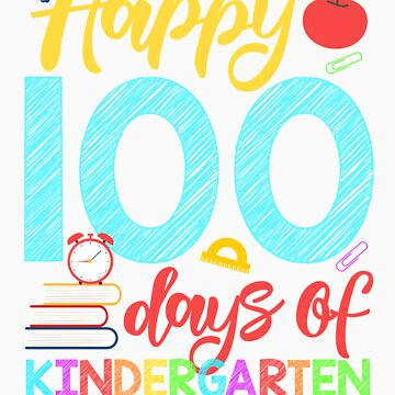 Happy 100 Days of Kindergarten Shirt for Teacher or Child by orangepieces