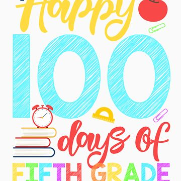 Happy 100 Days of Fifth Grade Shirt for Teacher or Child by orangepieces