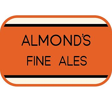 Almond's Fine Ales - How I Met Your Mother (Without BG) by Grampus