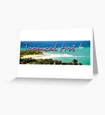 Tropical Art Banner (Challenge) Greeting Card