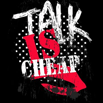 Talk is Cheap by AliceChaine