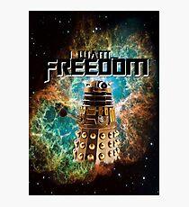 I want...freedom [Nebulosa] Photographic Print
