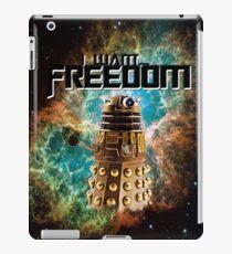 I want...freedom [Nebulosa] iPad Case/Skin