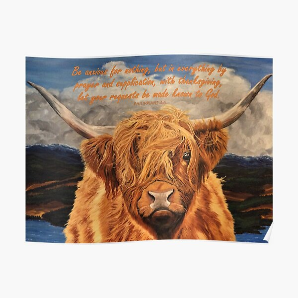 Highland Cow - With Philippians 4:6 Bible Verse Poster