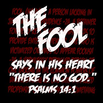 The Fool Psalms 14:1 by torg