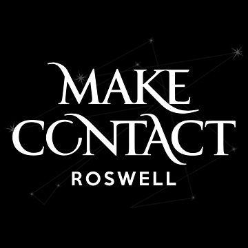 Roswell - Make Contact by BadCatDesigns