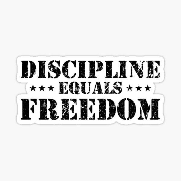 Disciplina es igual a libertad Pegatina