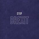 Stop Brexit by BethsdaleArt