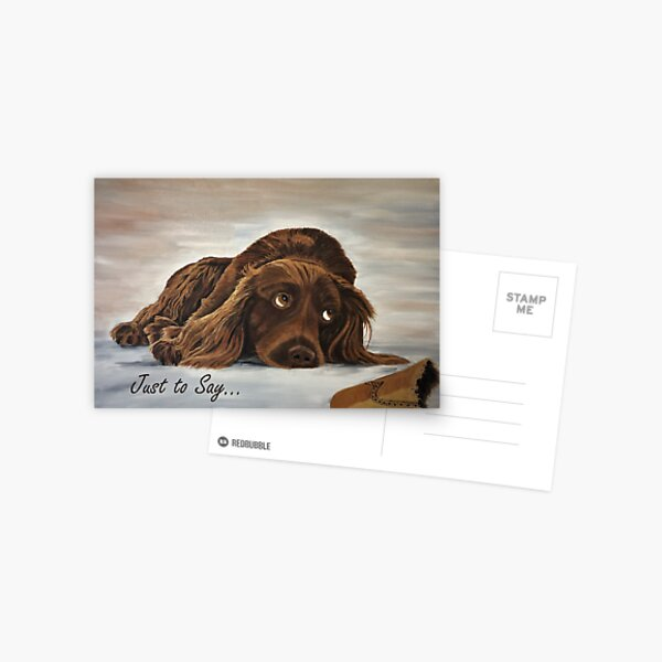 Naughty Spaniel Card - 'Just to Say' Postcard