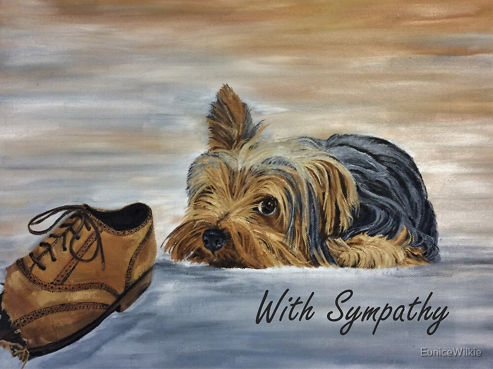 Yorkshire Terrier - Sympathy Card by EuniceWilkie