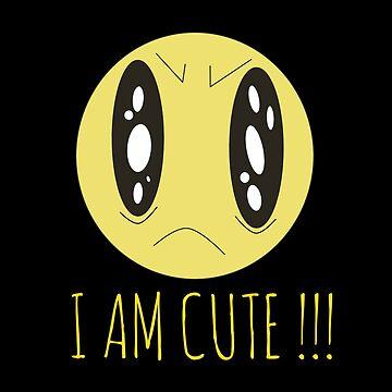 I am cute !!! by phys