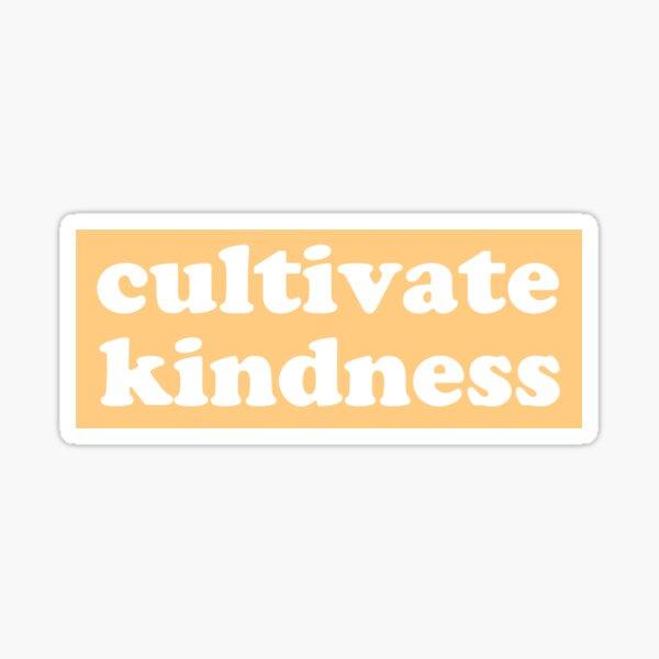 Cultiver la gentillesse jaune Sticker