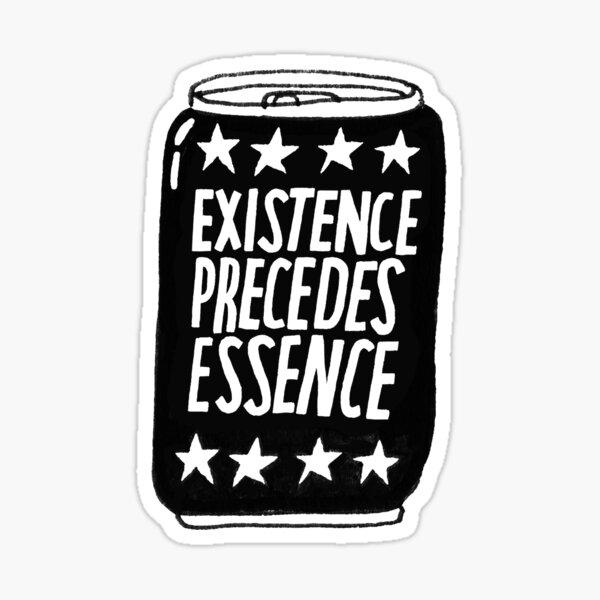 Existence Sticker