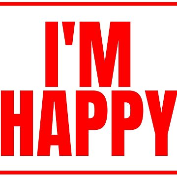 I am happy by RTSM