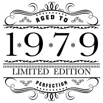 1979 Limited Edition Birthday by thepixelgarden