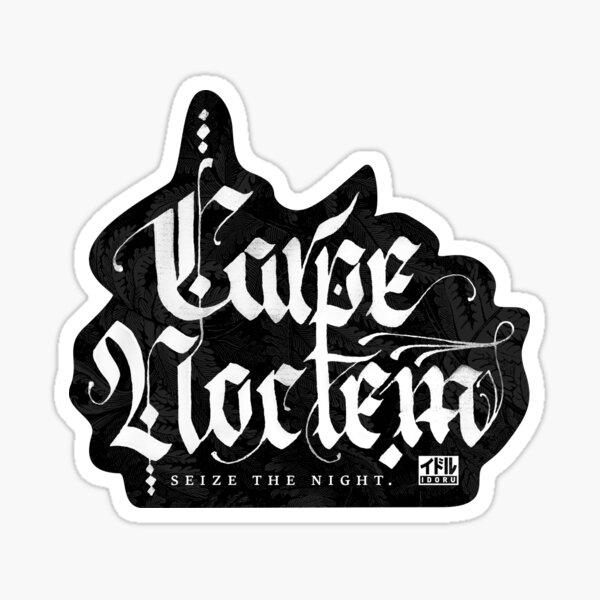 Carpe Noctem - Seize the Night Sticker