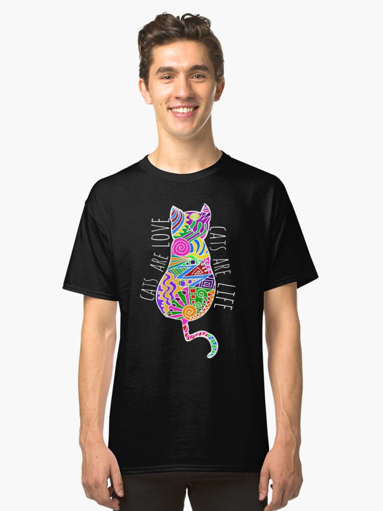 cats are love, cats are life (colours) Classic T-Shirt Front