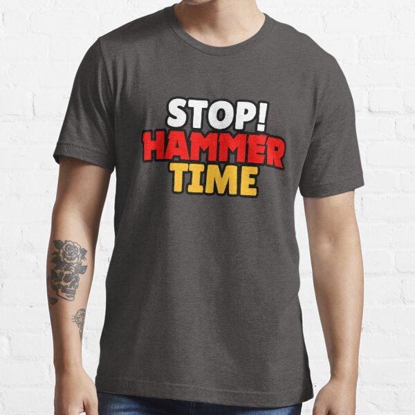 Brawl Stars - STOP! TEMPS DE MARTEAU T-shirt essentiel