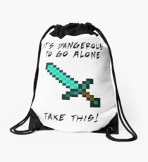 It's Dangerous to go alone! Take This!  Drawstring Bag