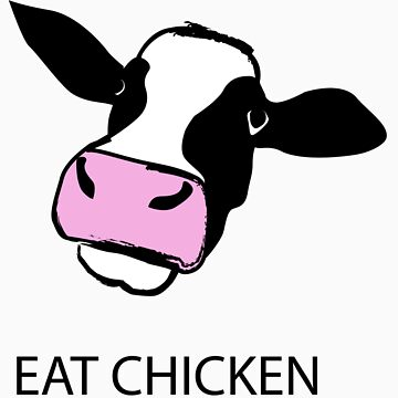 EAT CHICKEN by jorginaanderson