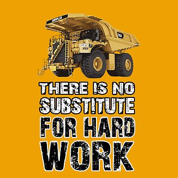 There is no Substitute for Hard Work by cadcamcaefea