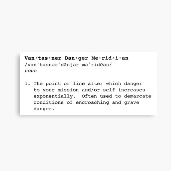 Vantasner Danger Meridian Definition (black) Metal Print