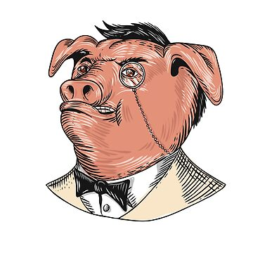 Aristocrat Pig Monocle Tuxedo Drawing by patrimonio