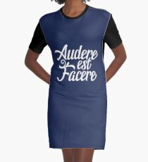 Audere Est Facere Graphic T-Shirt Dress