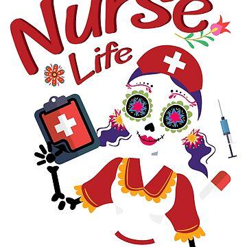 Nurse Funny Life Skeleton Halloween  by macshoptee