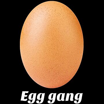 Egg gang world record by untagged-shop