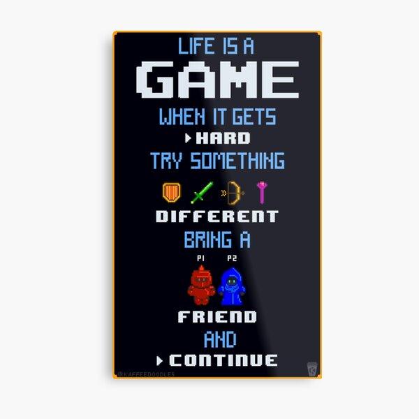 Life Is A Game Metal Print