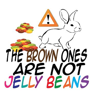 EASTER - BROWN NOT JELLY BEANS by CalliopeSt