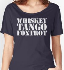 Whiskey Tango Foxtrot WTF Military Phonetic Alphabet T Shirt Women's Relaxed Fit T-Shirt