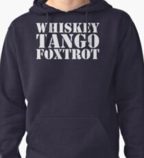 Whiskey Tango Foxtrot WTF Military Phonetic Alphabet T Shirt Pullover Hoodie