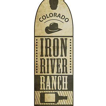 Iron River Ranch von mctees