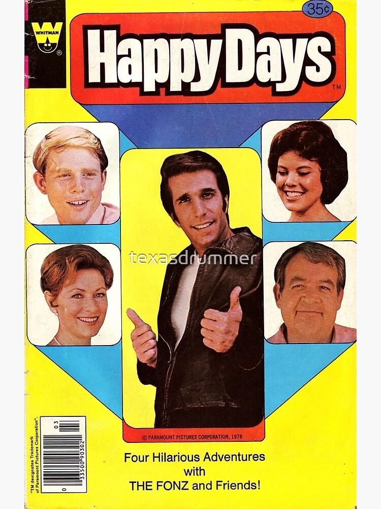 Happy Days by texasdrummer